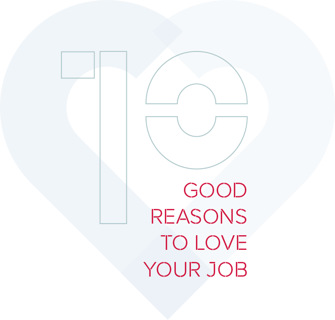 10 good reasons to love your job